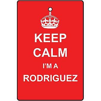 Keep Calm I'm A Rodriguez Car Air Freshener