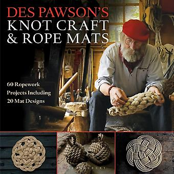 Des Pawsons Knot Craft & Rope Mats by Pawson Des