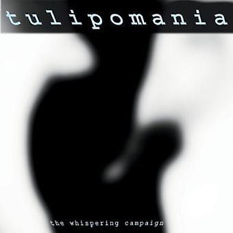 Tulipomania - Whispering kampagnen [CD] USA importerer