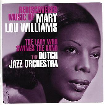 Dutch Jazz Orchestra - Rediscovered Music of Mary Lou Williams [CD] USA import