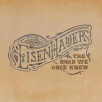 Eisenhauers - vejen vidste vi engang [CD] USA import