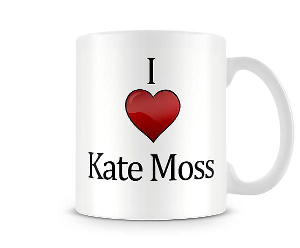 I Love Kate Moss Printed Mug