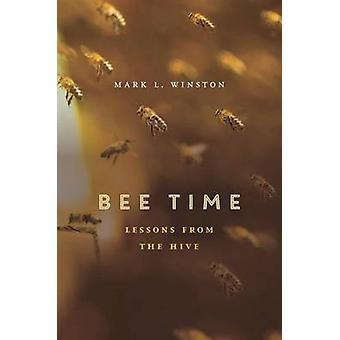 Tempo de abelha - lições da colmeia por Mark L. Winston - Bo 9780674368392