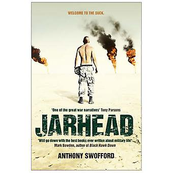 Jarhead - A Solder's Story of Modern War (Film tie-in edition) by Anth