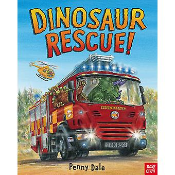 Dinosaur Rescue! by Penny Dale - 9780857634344 Book