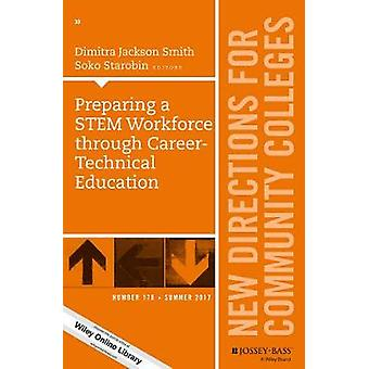 Preparing a STEM Workforce through Career-Technical Education - New Di