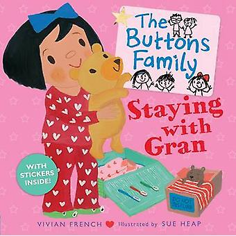 The Buttons Family - Staying with Gran by Vivian French - Sue Heap - 9
