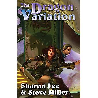 The Dragon Variation by Sharon Lee - Steve Miller - 9781439133699 Book