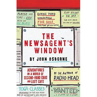 The Newsagent's Window - Adventures in a World of Second-Hand Cars and