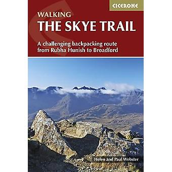 The Skye Trail - A Challenging Backpacking Route from Rubha Hunish to