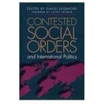 Contesté l'ordre Social et politique internationale par David Skidmore