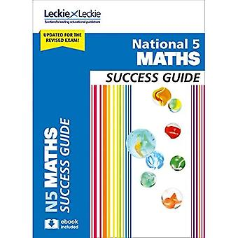 National 5 Maths Success Guide - Success Guide