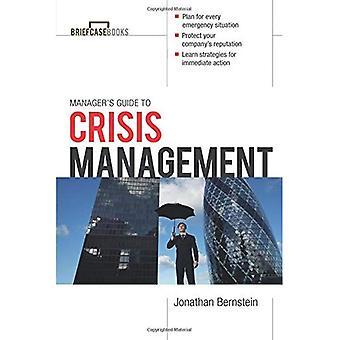 Guide du gestionnaire pour la gestion des crises (mallette livres série)