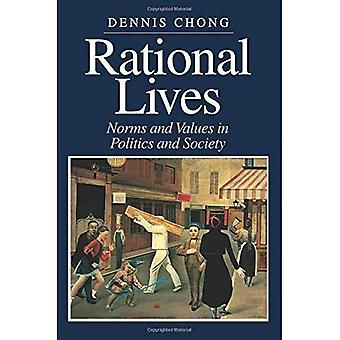 Rationale Leben: Normen und Werte In Politik und Gesellschaft (amerikanische Politik & politische Ökonomie)