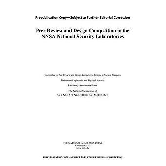 Fagfellevurdering og designkonkurranse i NNSA nasjonal sikkerhet laboratorier