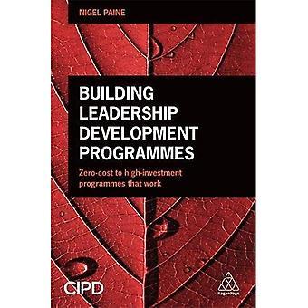 Building Leadership Development programma's: Nul-kosten voor High-investeringsprogramma's die werken