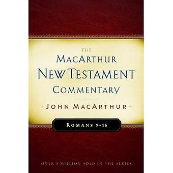 Romans, 9-16 (MacArthur New Testament Commentary Series)