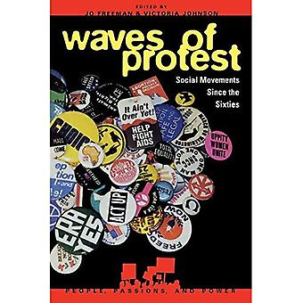 Waves of Protest: Social Movements Since the Sixties (People, Passions & Power)