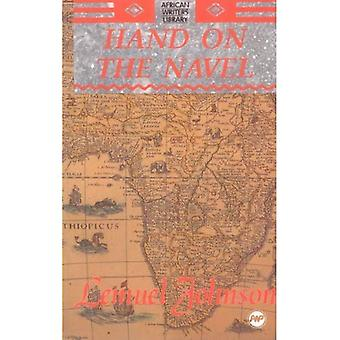 Hand on the Navel (African Writers Library)