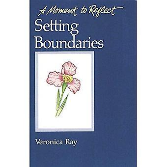 Setting Boundaries: A Moment to Reflect: Setting Boundaries