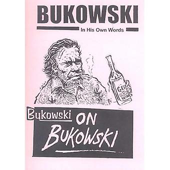 Bukowski op Bukowski (met CD)
