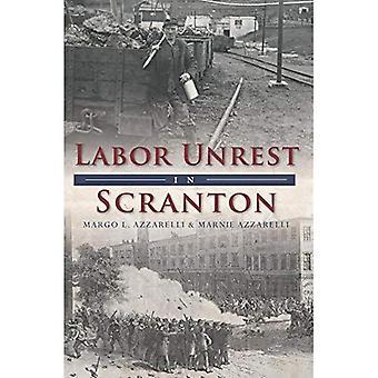 Labor Unrest in Scranton