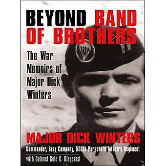 Utanför Band of Brothers: krig memoarer av Major Dick Winters (Thorndike Paperback bästsäljare) [stora Print]
