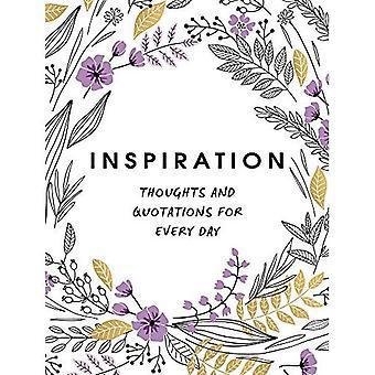 Inspiration: Gedanken und Zitate für jeden Tag