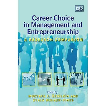 Career Choice in Management and Entrepreneurship: A Research Companion