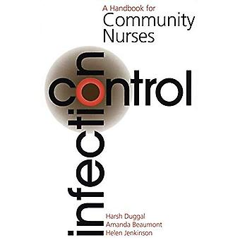 Infection Control: A Handbook for Community Nurses (Handbook For Community Nurses Series)