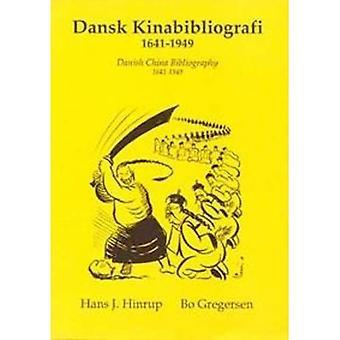 Danish China Bibliography, 1641-1949