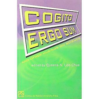 Cogito Ergo Sum: Und andere Träumereien über Wissenschaft