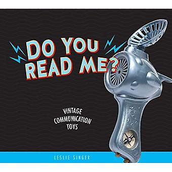 Do You Read Me?: Vintage Communication Toys