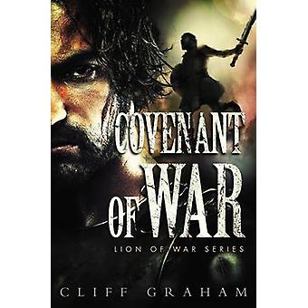 Covenant of War by Graham & Cliff