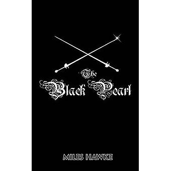 The Black Pearl by Hawke & Miles