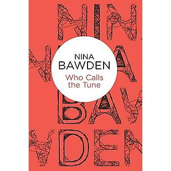 Who Calls The Tune by Bawden & Nina