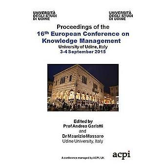 ECKM 2015 Proceedings of die 16. European Conference on Knowledge Management von Massaro & leise