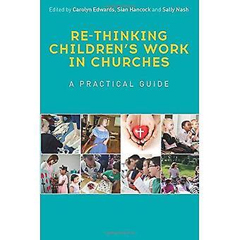 Re-ajattelu lasten työtä kirkot: käytännön opas