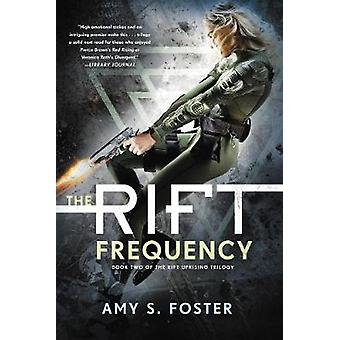 The Rift Frequency by Amy S Foster - 9780062443182 Book