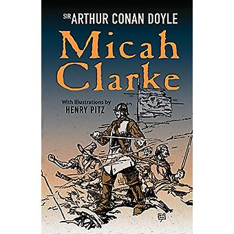 Micah Clarke by Sir Arthur Conan Doyle - 9780486813455 Book