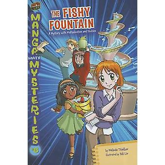 6 the Fishy Fountain - A Mystery with Multiplication and Division by M