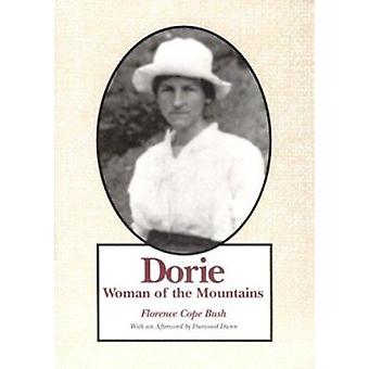 Dorie - Woman of the Mountains by Florence C Bush - Durwood Dunn - 978