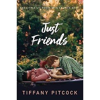 Just Friends by Tiffany Pitcock - 9781250084057 Book