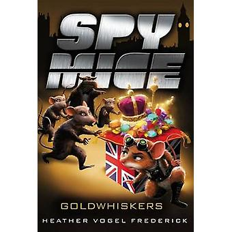 Goldwhiskers by Heather Vogel Frederick - 9781442467057 Book