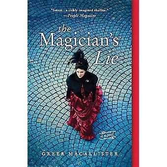 The Magician's Lie by Greer Macallister - 9781492628996 Book