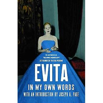 Evita - In My Own Words by Eva Peron - 9781565843530 Book