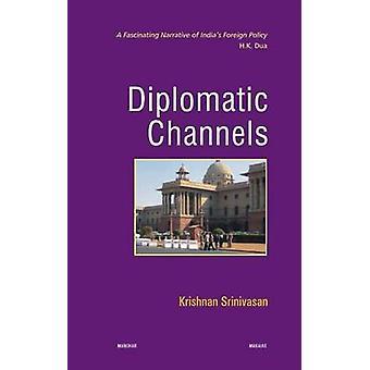 Diplomatic Channels by Krishnan Srinivasan - 9788173049682 Book