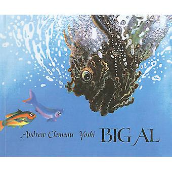 Big Al by Andrew Clements - Yoshi - 9780780705333 Book
