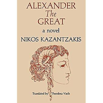 Alexander the Great: A Novel