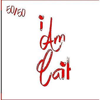50/50 - jag Am Cait [CD] USA importerar